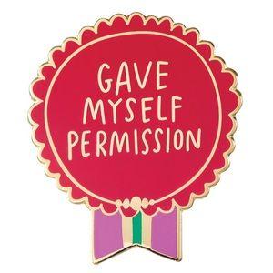 NWT Emily McDowell Pin Gave Myself Permiss…
